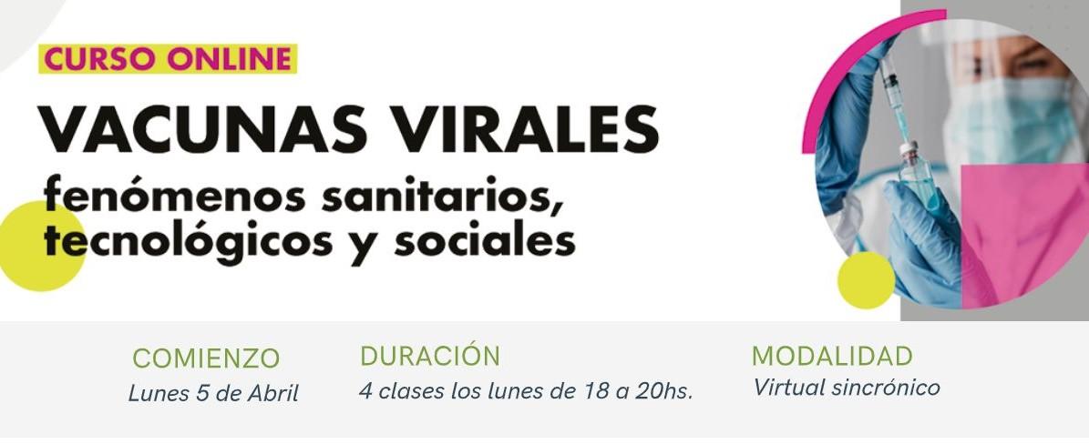 Vacunas Virales: fenómenos sanitarios, tecnológicos y sociales